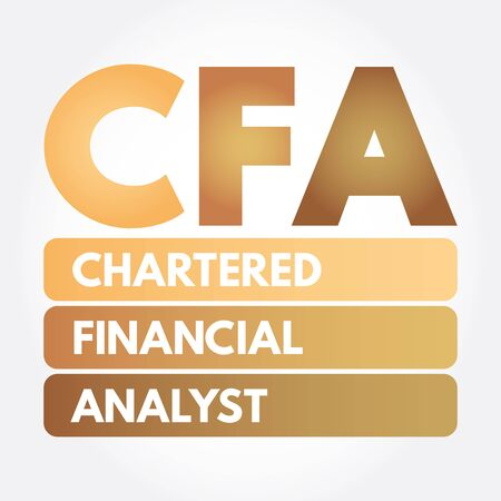 CFA - Chartered Financial Analyst acronym, business concept background