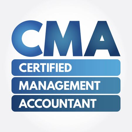 CMA - Certified Management Accountant acronym, business concept background