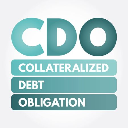 CDO - Collateralized Debt Obligation acronym, business concept background Çizim