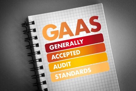 GAAS - Generally Accepted Audit Standards acronym, business concept