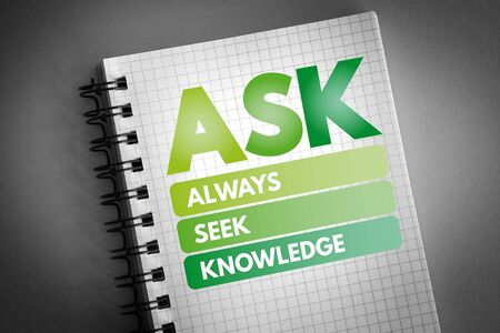 ASK - Always Seek Knowledge acronym, education business concept background