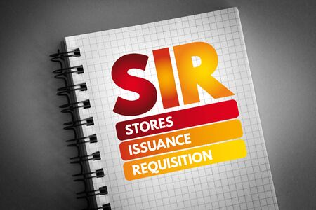 SIR - Stores Issuance Requisition acronym, business concept background