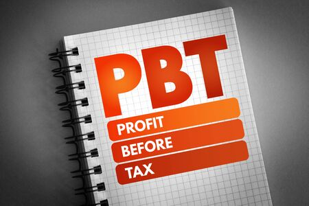 PBT - Profit Before Tax acronym, business concept background