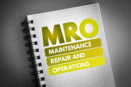 MRO - Maintenance, Repair, and Operations acronym, business concept background 版權商用圖片