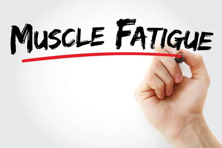 Muscle Fatigue text with marker, concept background