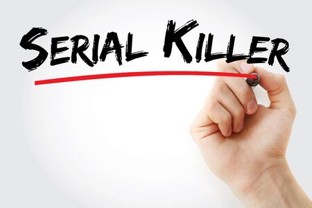 Serial killer text with marker, concept background
