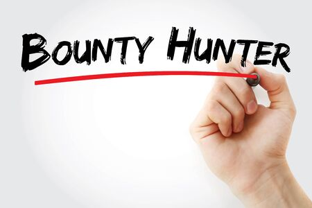 bounty hunter text with marker, concept background