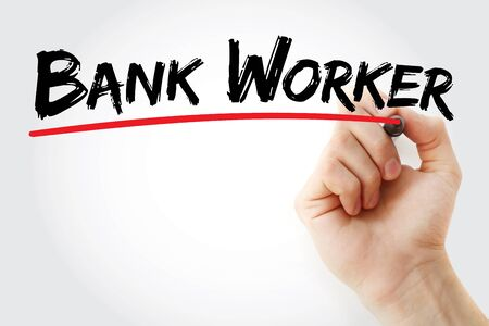Bank worker text with marker, concept background