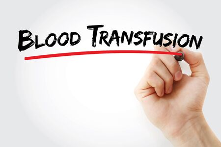 Blood Transfusion text with marker, concept background