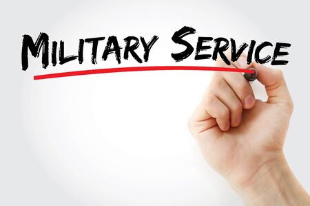 Military Service text with marker, concept background