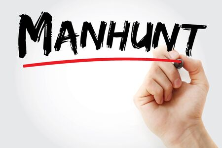 Manhunt text with marker, concept background