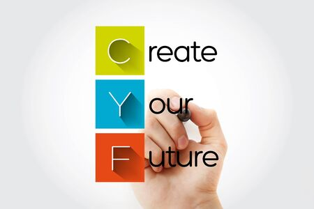 CYF - Create Your Future acronym with marker, concept background