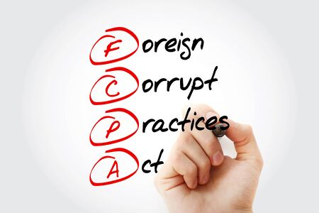 FCPA  - foreign corrupt practicesact acronym with marker, business concept background