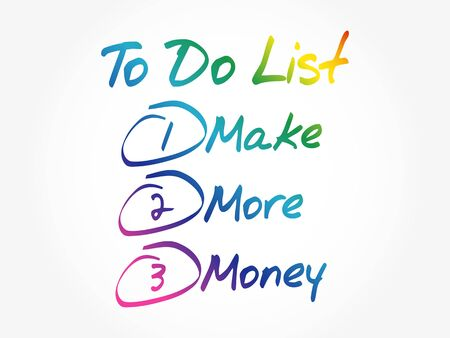Make More Money in To Do List, business concept background