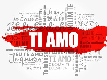 Ti amo (I Love You in Italian) in different languages of the world, word cloud background Illusztráció