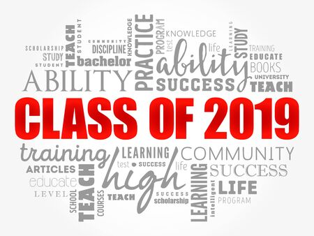 CLASS OF 2019 word cloud collage, education concept background