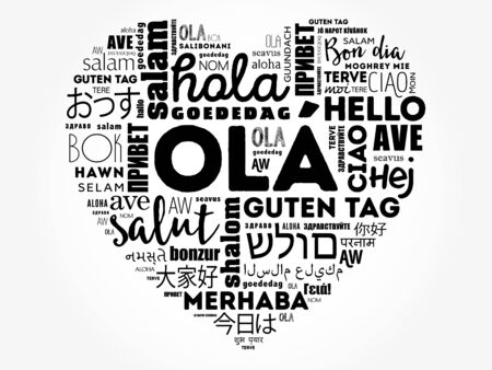 OLA (Hello Greeting in Portuguese) love heart word cloud in different languages of the world Vector Illustration