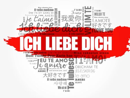 ICH LIEBE DICH (I Love You in German) love heart word cloud in different languages of the world
