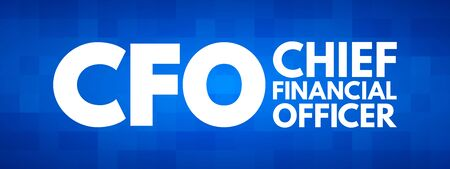 CFO - Chief Financial Officer acronym, business concept background