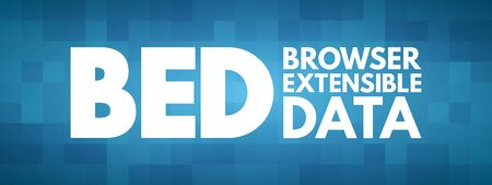 BED - Browser Extensible Data acronym, technology concept background