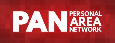 PAN - Personal Area Network acronym, technology concept background