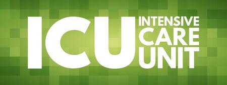 ICU - Intensive Care Unit acronym, medical concept background Vectores