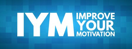 IYM - Improve Your Motivation acronym, concept background 向量圖像