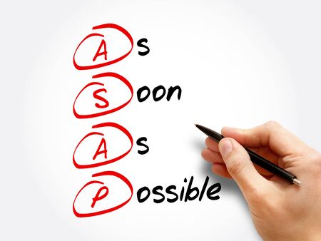 ASAP - As Soon As Possible acronym, business concept background Stock Photo