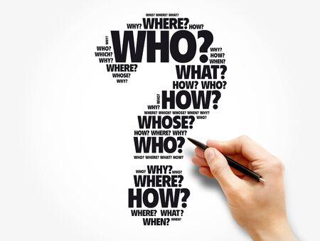 Point d'interrogation - Questions dont les réponses sont considérées comme fondamentales dans la collecte d'informations ou la résolution de problèmes, fond de nuage de mots