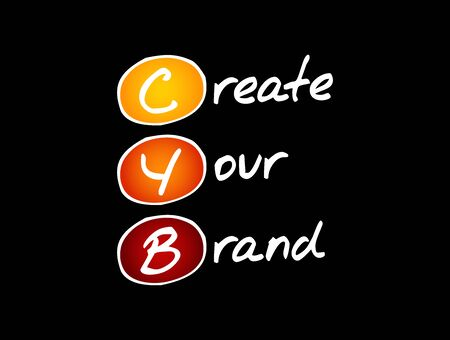 CYB - Create Your Brand, acronym business concept background