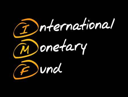 IMF - International Monetary Fund acronym, business concept background