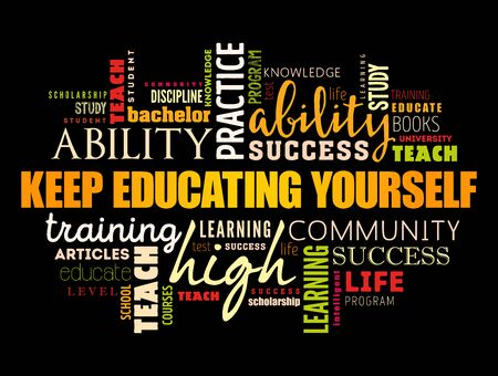 Keep Educating Yourself word cloud collage, education business concept background Illustration