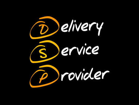 DSP - Delivery Service Provider acronym, business concept background