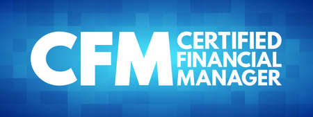 CFM - Certified Financial Manager acronym, business concept background