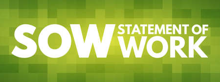 SOW - Statement Of Work acronym, business concept background