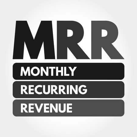 MRR - Monthly Recurring Revenue acronym, business concept background