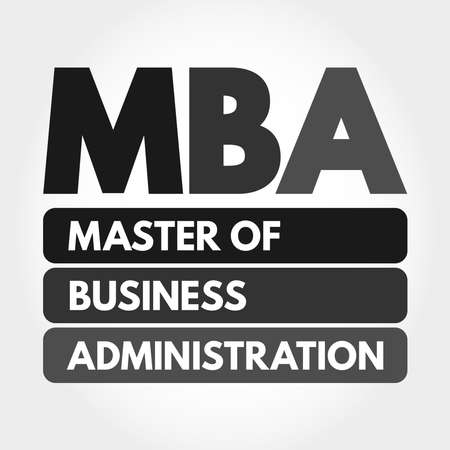 MBA - Master of Business Administration acronym, business concept background