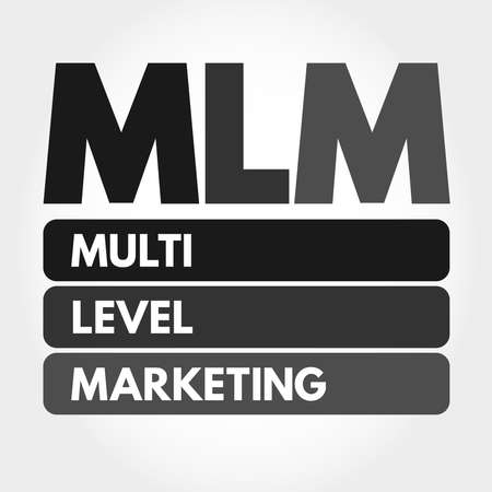 MLM - Multi Level Marketing acronym, business concept background