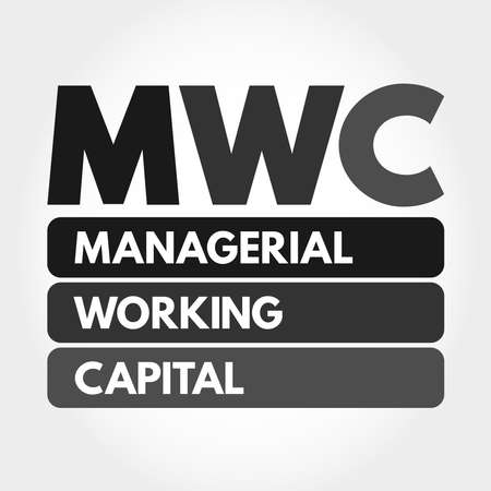 MWC - Managerial Working Capital acronym, business concept background