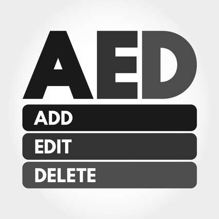 AED - Add, Edit and Delete acronym, business concept background