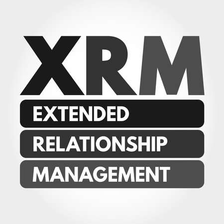 XRM - Extended Relationship Management acronym, business concept background