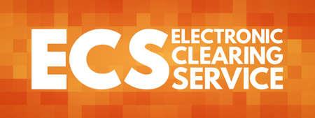 ECS - Electronic Clearing Service acronym, business concept background Çizim