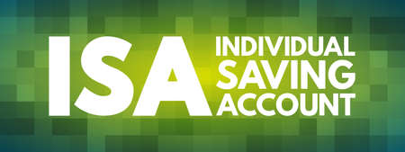ISA - Individual Saving Account acronym, business concept background