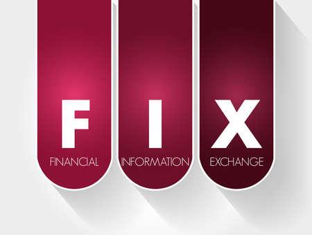 FIX - Financial Information eXchange acronym, business concept background Vektorové ilustrace