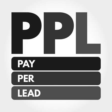 PPL - Pay Per Lead acronym, business concept background
