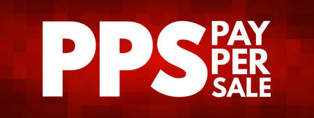 PPS - Pay Per Sale acronym, business concept background