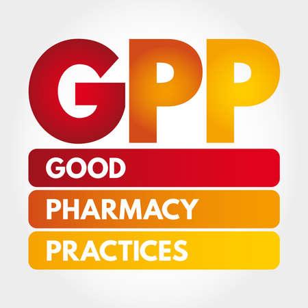 GPP - Good Pharmacy Practices acronym, concept background