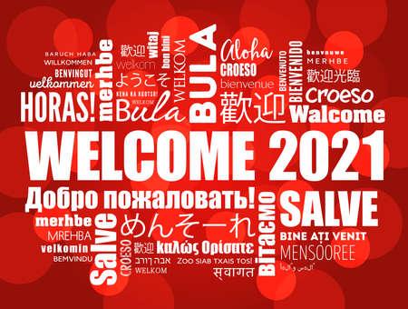 WELCOME 2021 word cloud in different languages, conceptual background Ilustración de vector