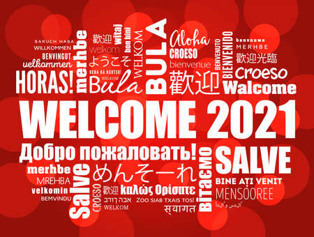 WELCOME 2021 word cloud in different languages, conceptual background Vetores