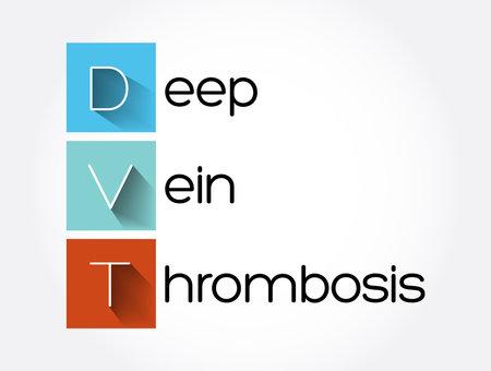 DVT - Deep Vein Thrombosis acronym, medical concept background